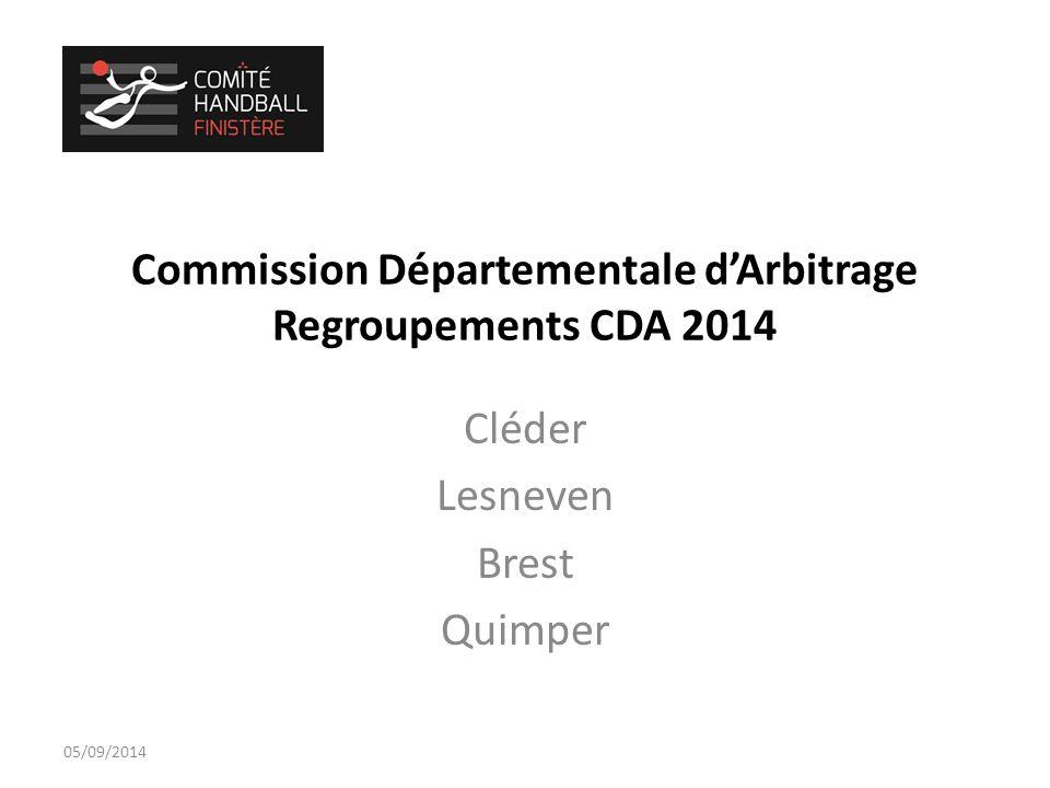 Commission Départementale d'Arbitrage Regroupements CDA 2014 Cléder Lesneven Brest Quimper 05/09/2014