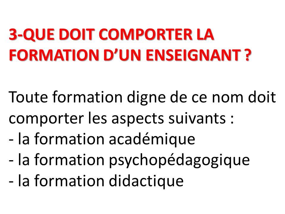 3-QUE DOIT COMPORTER LA FORMATION D'UN ENSEIGNANT .