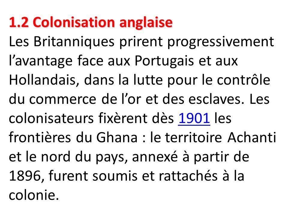 1.2 Colonisation anglaise 1.2 Colonisation anglaise Les Britanniques prirent progressivement l'avantage face aux Portugais et aux Hollandais, dans la
