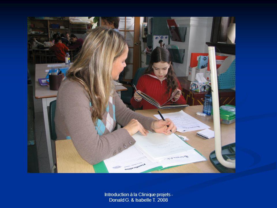 Introduction à la Clinique projets - Donald G. & Isabelle T. 2008