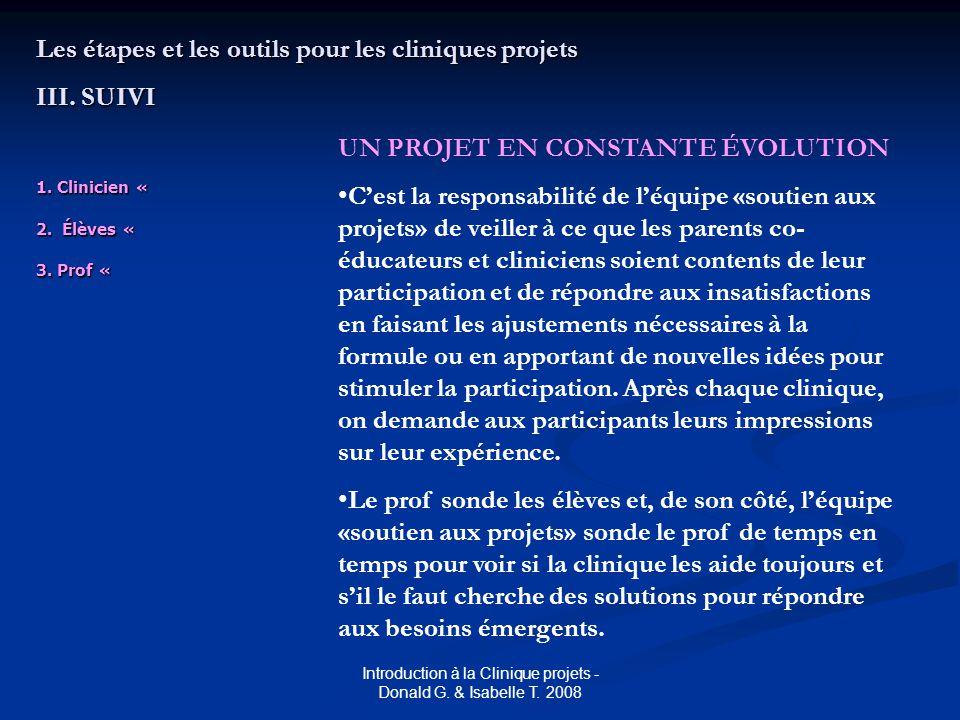1. Clinicien « 2. Élèves « 3. Prof « Les étapes et les outils pour les cliniques projets III.
