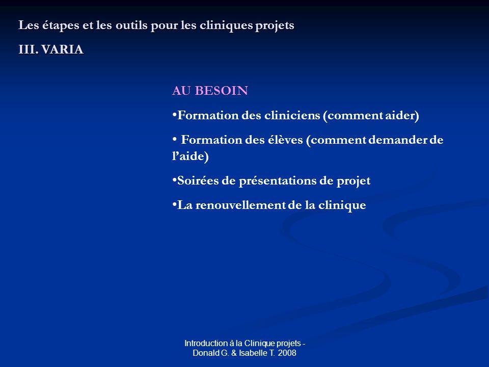 Les étapes et les outils pour les cliniques projets III.