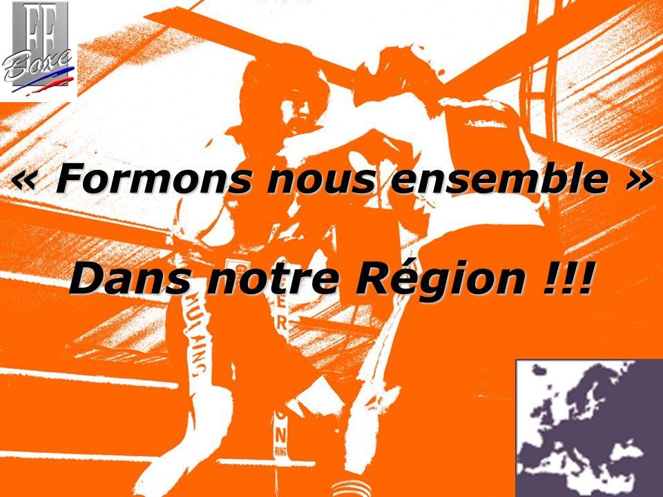 « Formons nous ensemble » Dans notre Région !!!