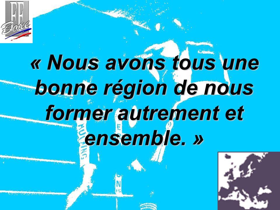 « Nous avons tous une bonne région de nous former autrement et ensemble. »