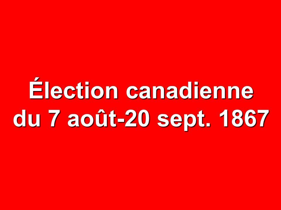Élection canadienne du 7 août-20 sept. 1867