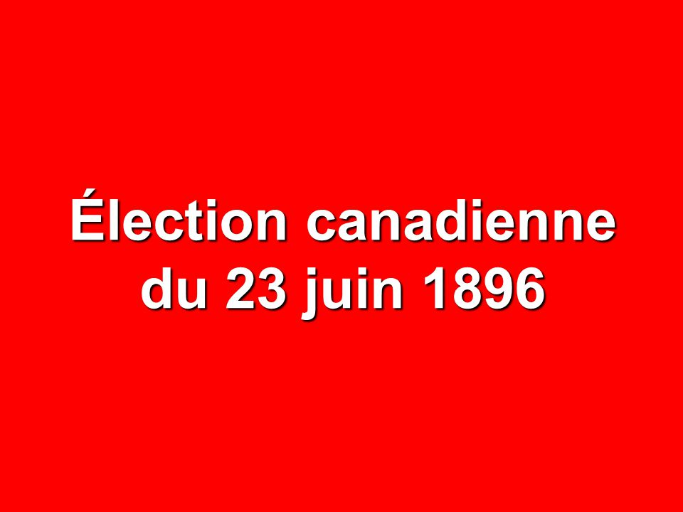 Élection canadienne du 23 juin 1896