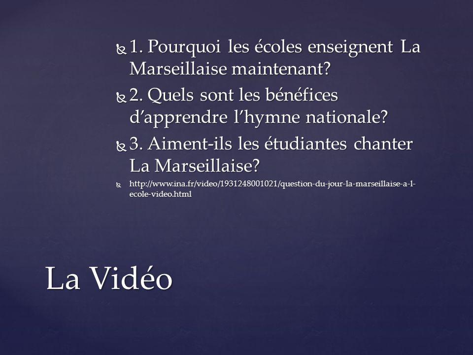 1.Pourquoi les écoles enseignent La Marseillaise maintenant.