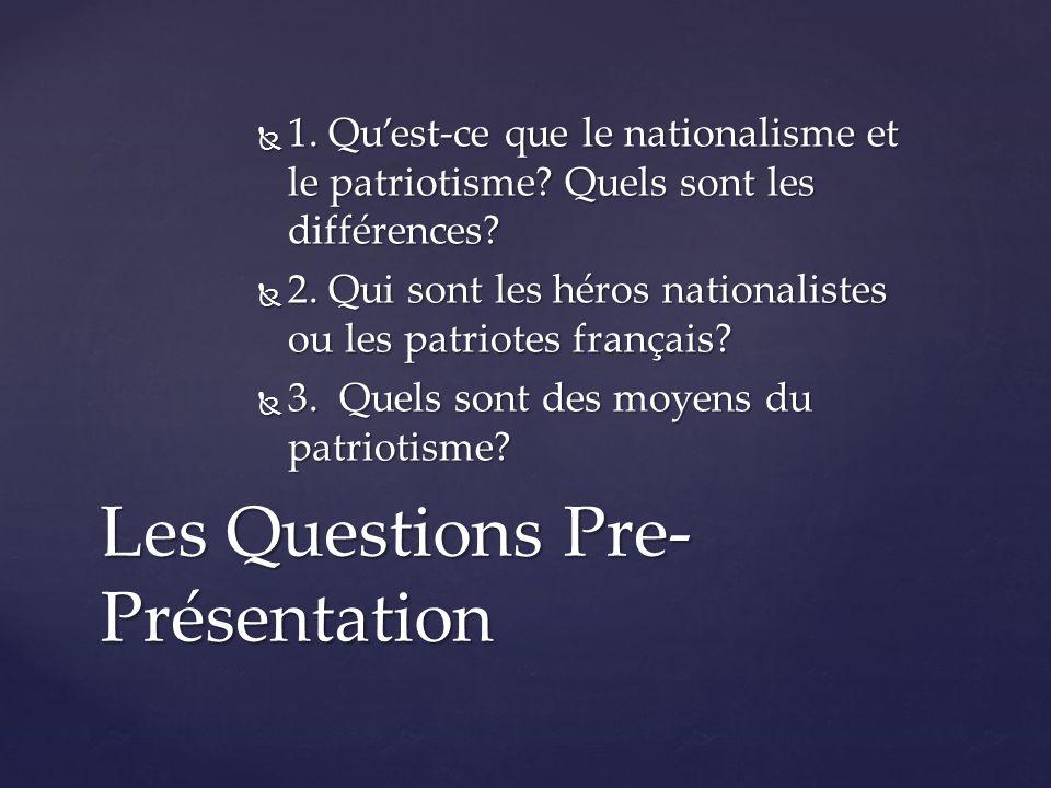  1. Qu'est-ce que le nationalisme et le patriotisme.