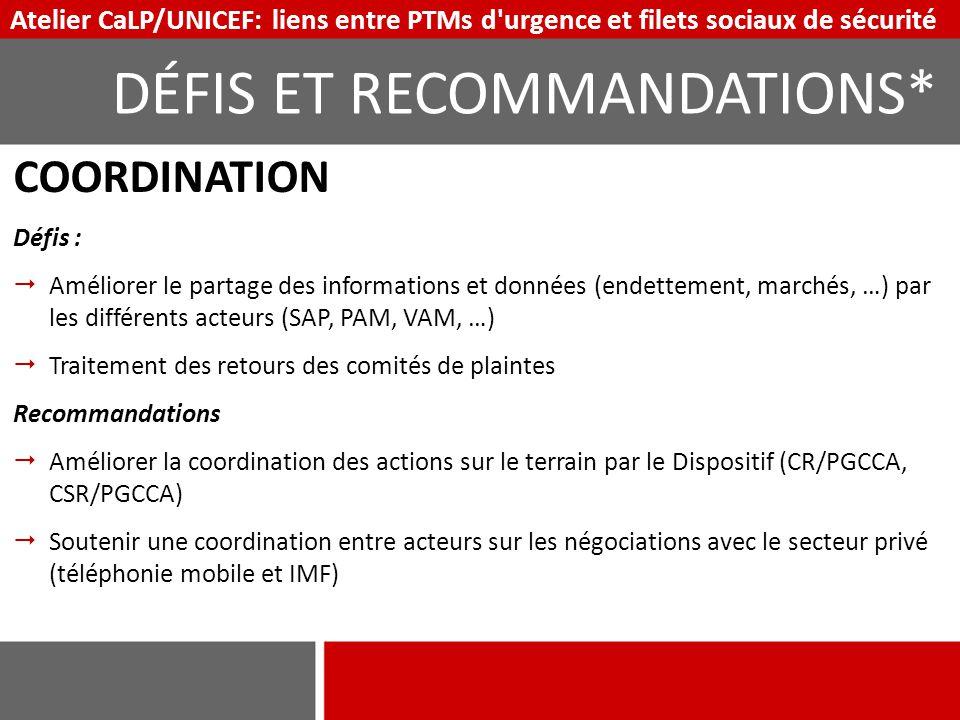 COORDINATION Défis :  Améliorer le partage des informations et données (endettement, marchés, …) par les différents acteurs (SAP, PAM, VAM, …)  Trai