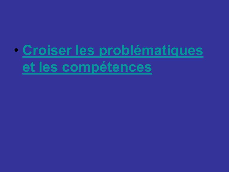Croiser les problématiques et les compétencesCroiser les problématiques et les compétences