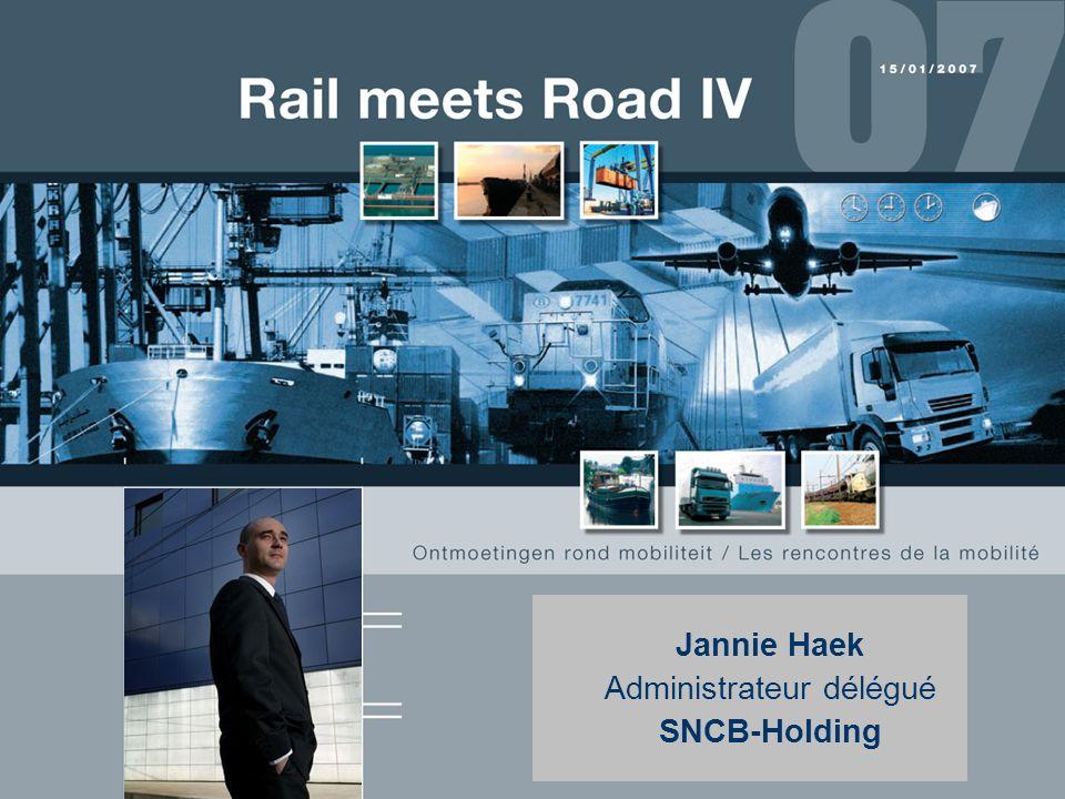 1 Jannie Haek Administrateur délégué SNCB-Holding