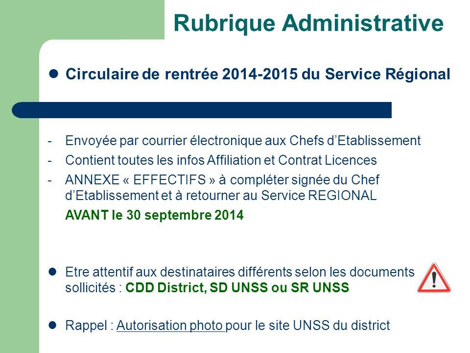 Rubrique Administrative Circulaire de rentrée 2014-2015 du Service Régional -Envoyée par courrier électronique aux Chefs d'Etablissement -Contient tou