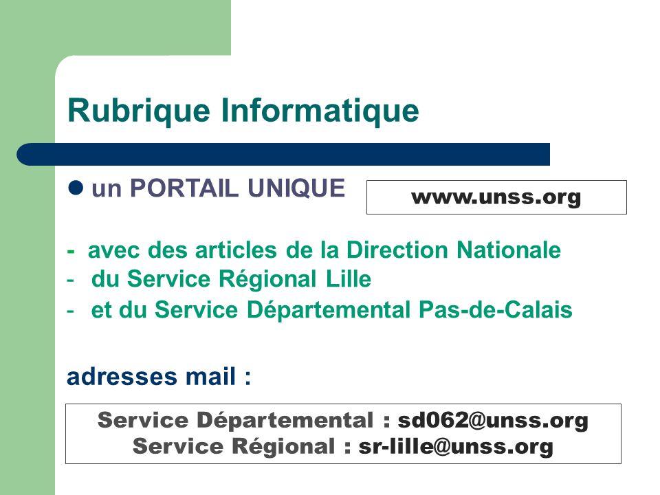 Rubrique Informatique un PORTAIL UNIQUE - avec des articles de la Direction Nationale -du Service Régional Lille -et du Service Départemental Pas-de-C