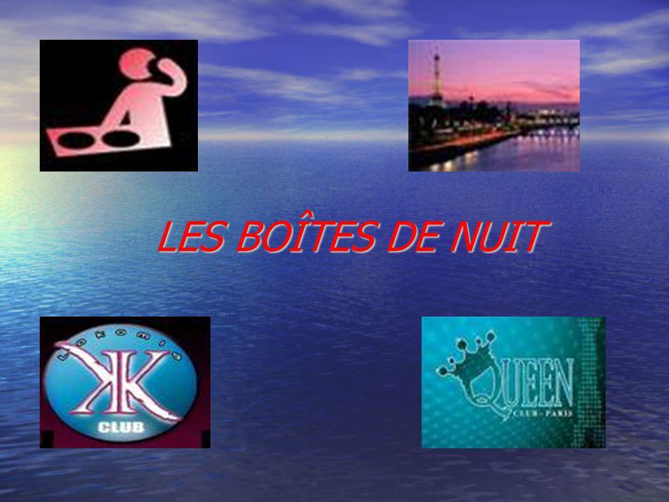 LES BOÎTES DE NUIT