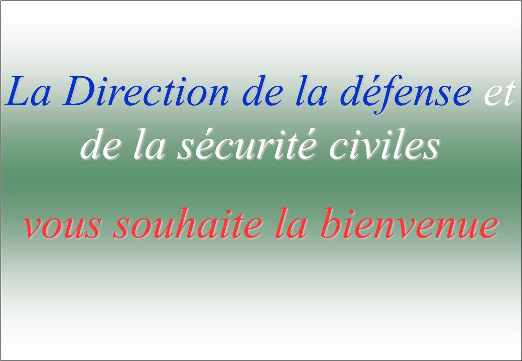 La Direction de la défense et de la sécurité civiles vous souhaite la bienvenue