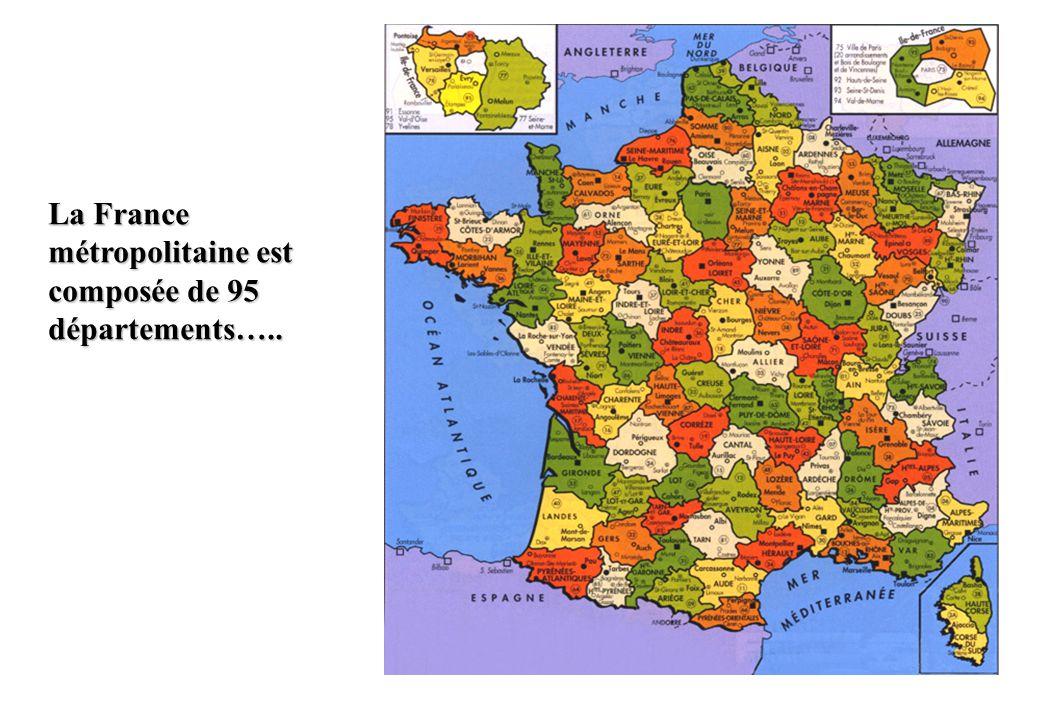 La France métropolitaine est composée de 95 départements…..