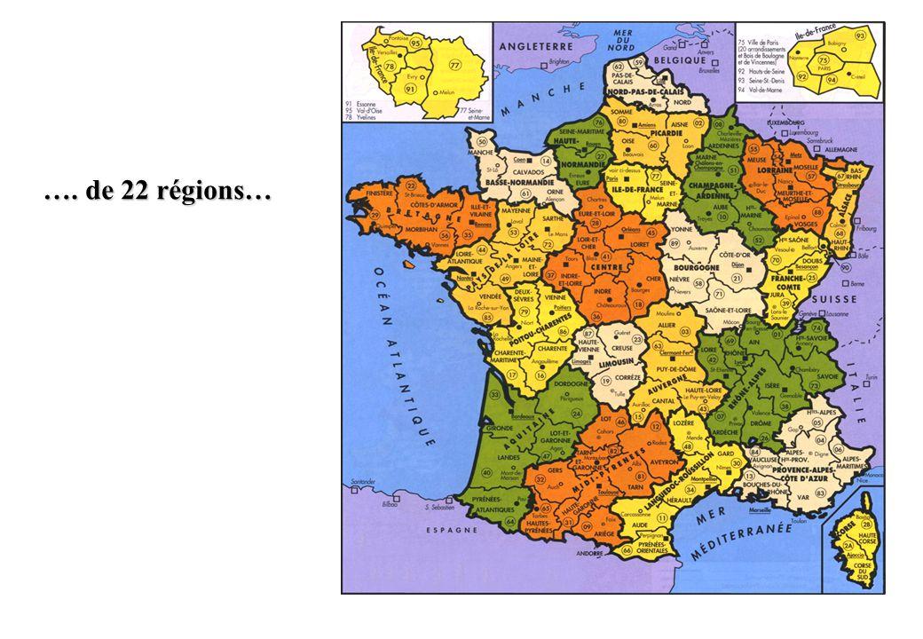 …. de 22 régions…