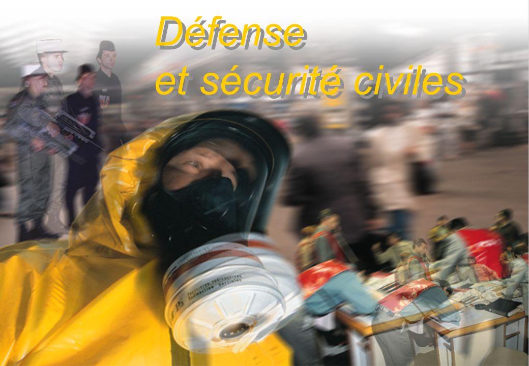 Défense et sécurité civiles Défense et sécurité civiles