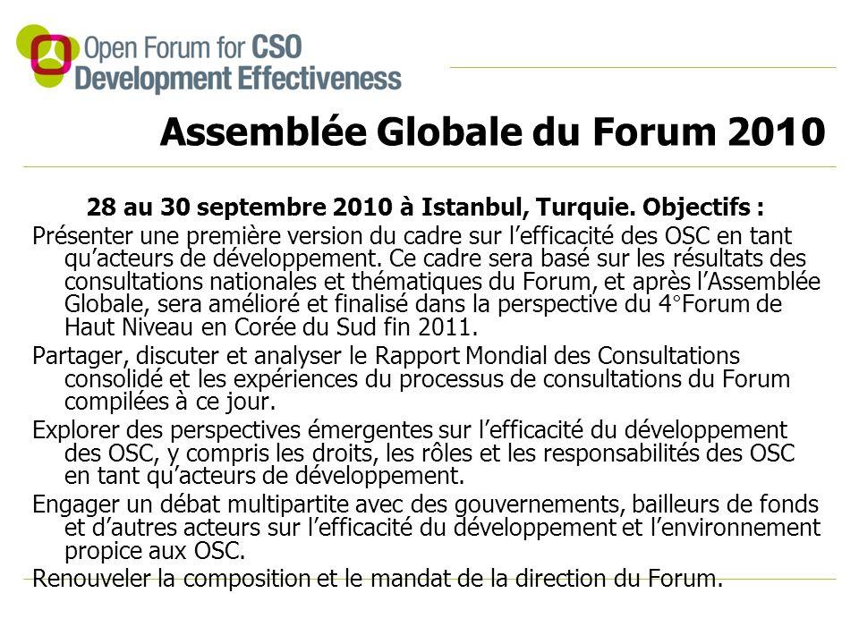 Assemblée Globale du Forum 20 10 28 au 30 septembre 2010 à Istanbul, Turquie.
