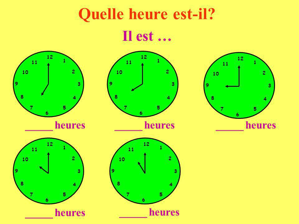 1:00 3:00 4:15 7:15 9:30 10:45 a.Il est neuf heures et demie.
