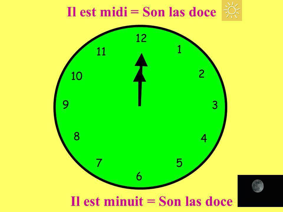 12 1 5 4 9 3 6 10 11 2 7 8 Il est midi = Son las doce Il est minuit = Son las doce
