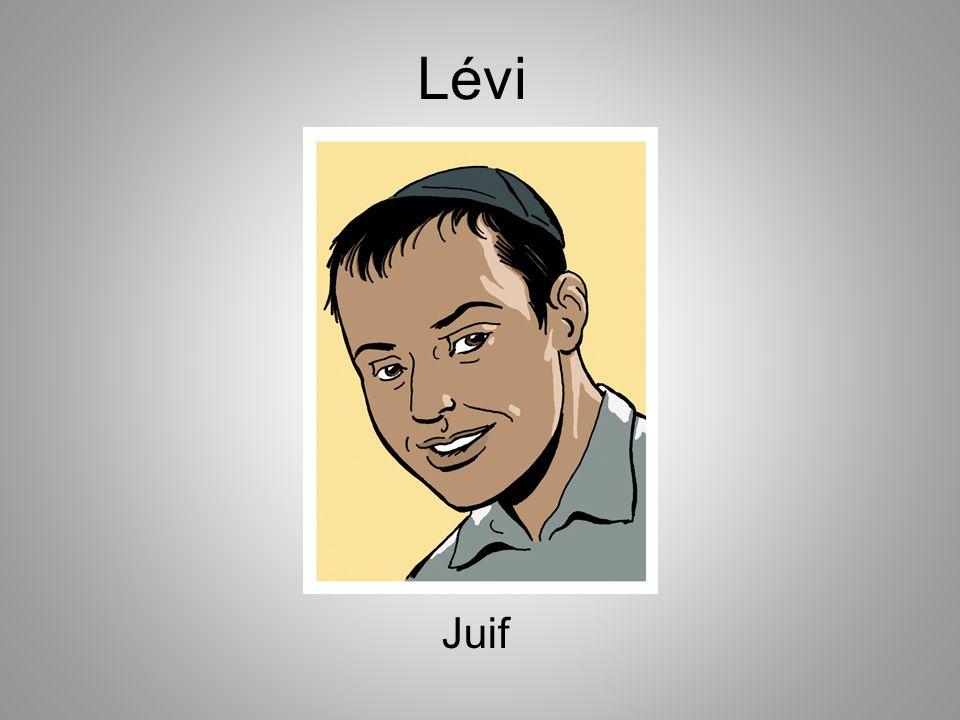 Bonjour, je m'appelle Lévi et je suis juif.Je pratique le judaïsme.