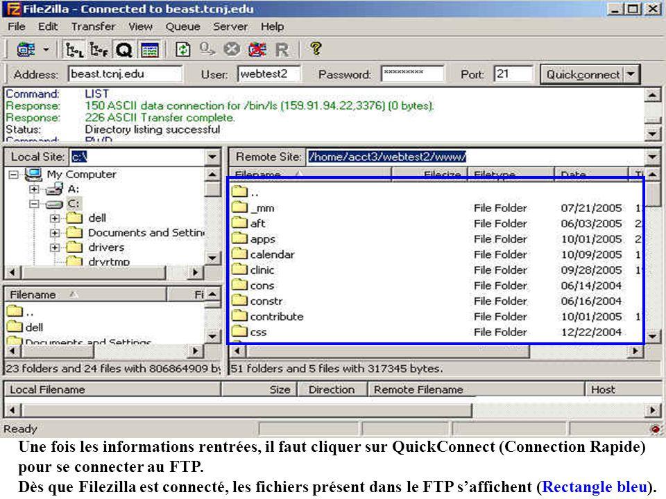 Une fois les informations rentrées, il faut cliquer sur QuickConnect (Connection Rapide) pour se connecter au FTP.