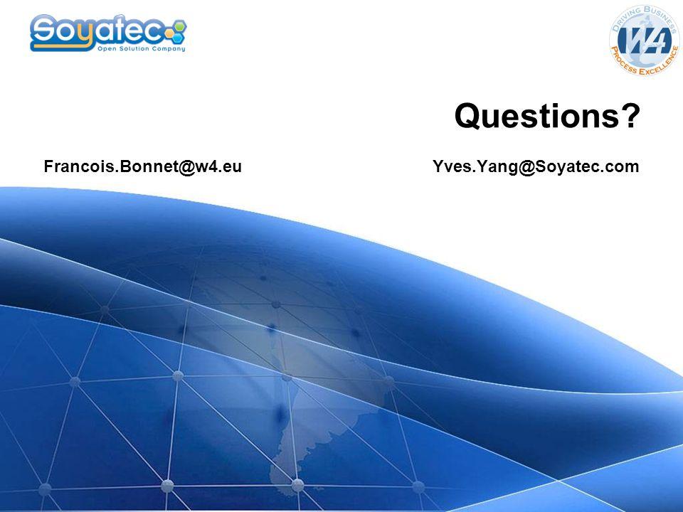 Questions? Francois.Bonnet@w4.eu Yves.Yang@Soyatec.com