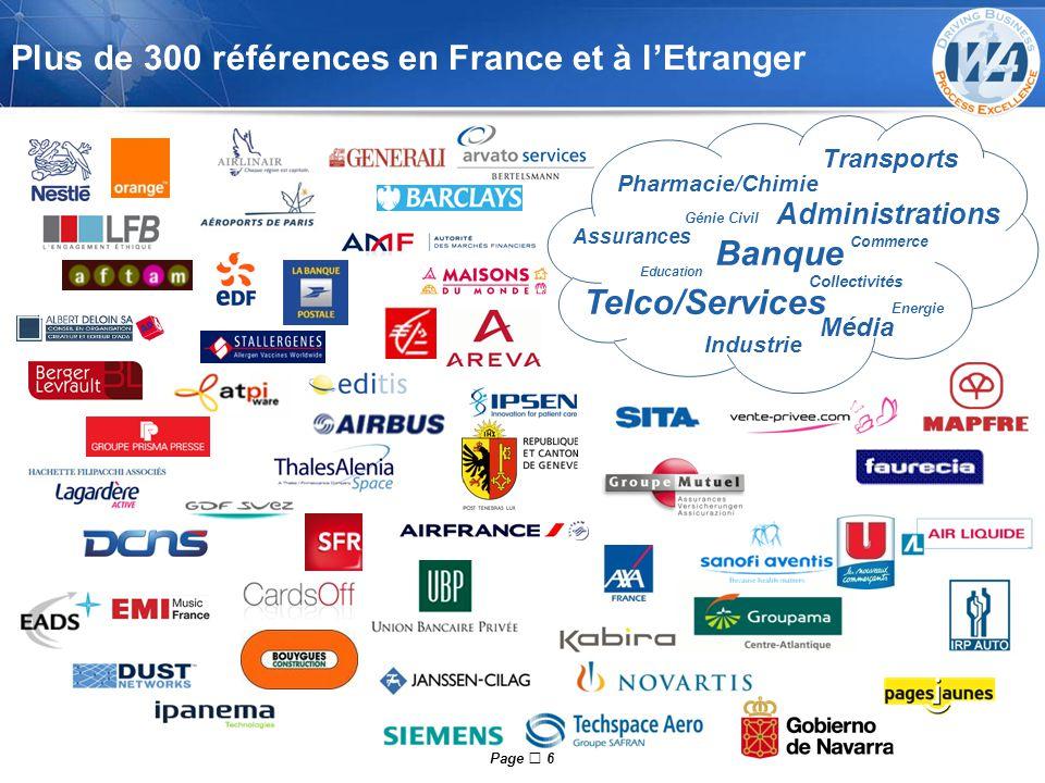Page  6 Plus de 300 références en France et à l'Etranger Industrie Banque Commerce Pharmacie/Chimie Administrations Assurances Média Telco/Services T