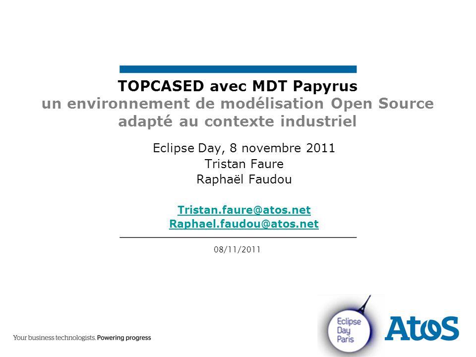 22 08/11/2011 Tristan Faure TOPCASED et MDT Papyrus ▶ MDT Papyrus – est intégré dans TOPCASED depuis la version 5.0.0 de façon expérimentale depuis la version 5.1.0 de façon opérationnelle – est l'éditeur UML/SysML recommandé pour tout nouveau projet (depuis 5.1.0) ▶ Pour les projets en cours avec anciens éditeurs, il est préférable d'attendre la version TOPACSED 5.2.0, car elle offrira des outils d'aide à la migration vers le format Papyrus ▶ outils TOPCASED compatibles avec MDT Papyrus depuis la version 5.1 :