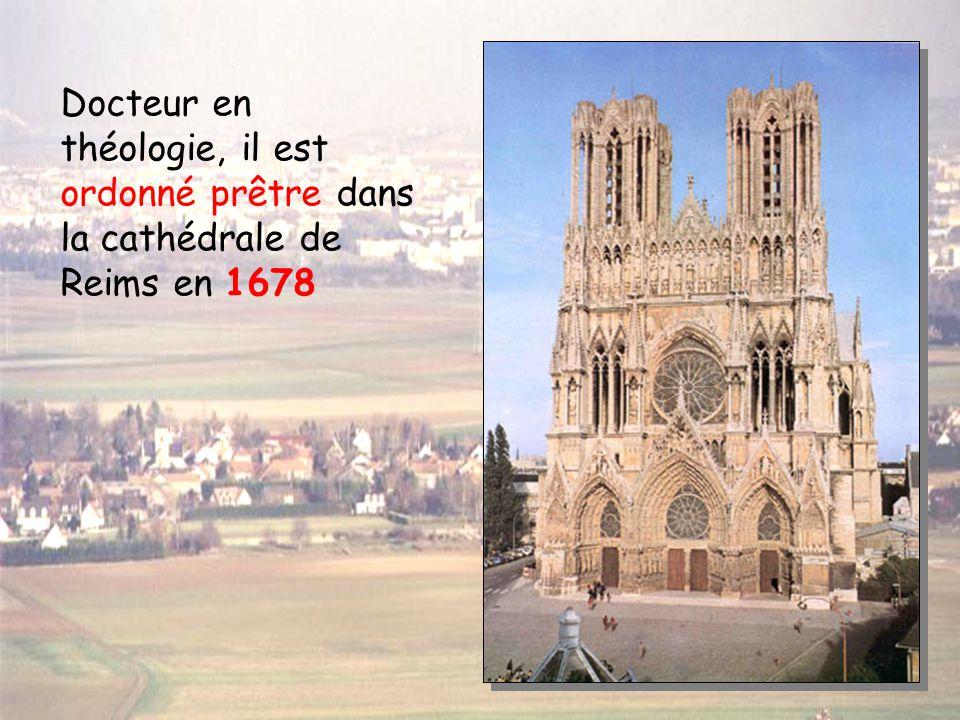 Docteur en théologie, il est ordonné prêtre dans la cathédrale de Reims en 1678