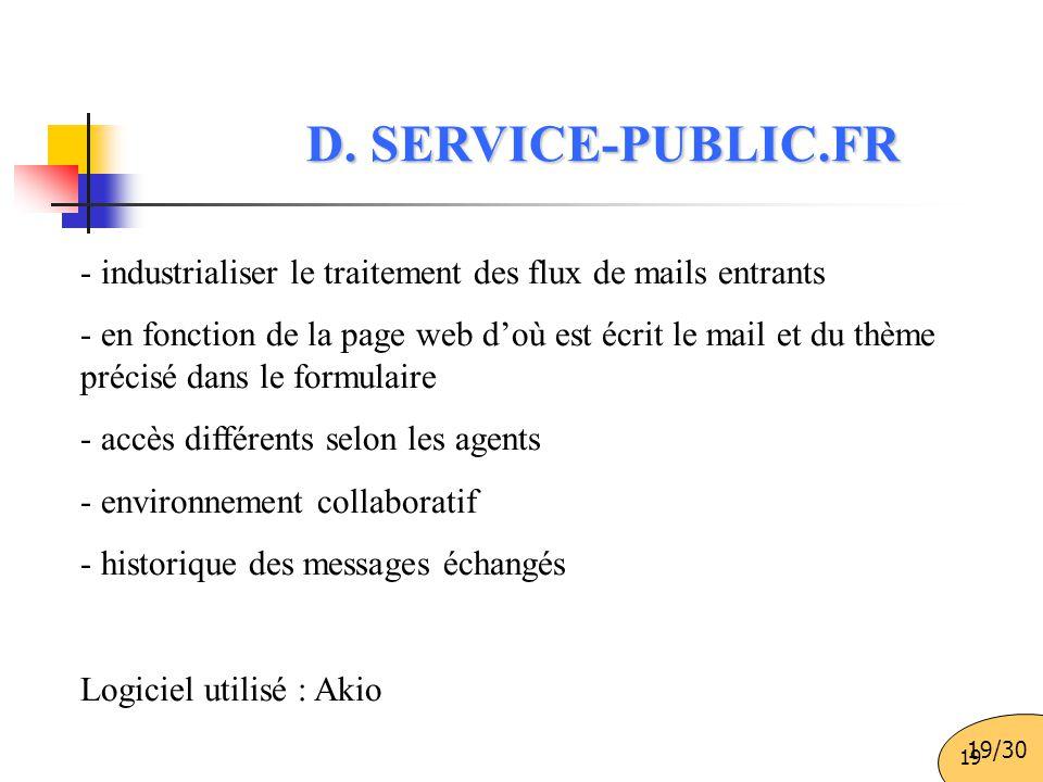 19 - industrialiser le traitement des flux de mails entrants - en fonction de la page web d'où est écrit le mail et du thème précisé dans le formulair