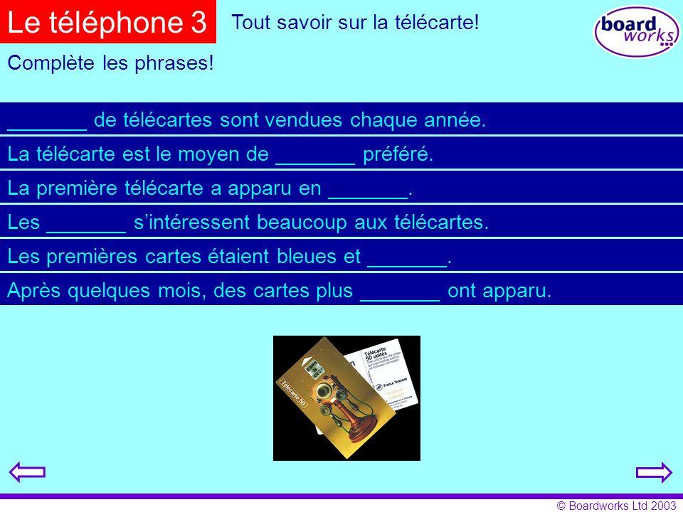 © Boardworks Ltd 2003 Les téléphones portables C'est un avantage ou un inconvénient.