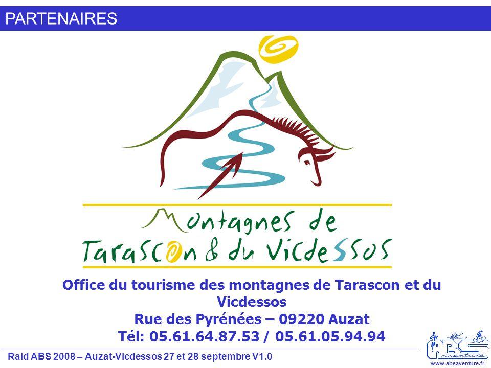 Raid ABS 2008 – Auzat-Vicdessos 27 et 28 septembre V1.0 www.absaventure.fr PARTENAIRES Office du tourisme des montagnes de Tarascon et du Vicdessos Ru