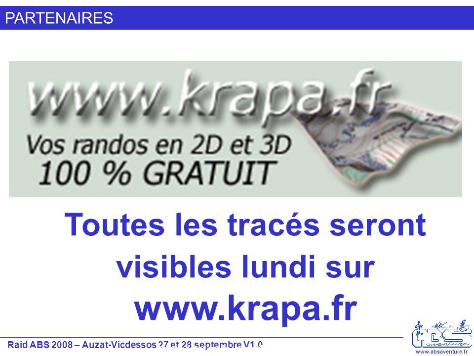 Raid ABS 2008 – Auzat-Vicdessos 27 et 28 septembre V1.0 www.absaventure.fr PARTENAIRES Ne pas jeter sur la voie publique Toutes les tracés seront visi