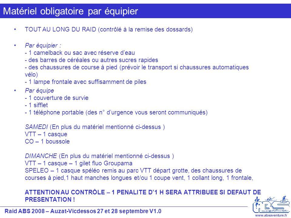 Raid ABS 2008 – Auzat-Vicdessos 27 et 28 septembre V1.0 www.absaventure.fr PARTENAIRES Ne pas jeter sur la voie publique Toutes les tracés seront visibles lundi sur www.krapa.fr