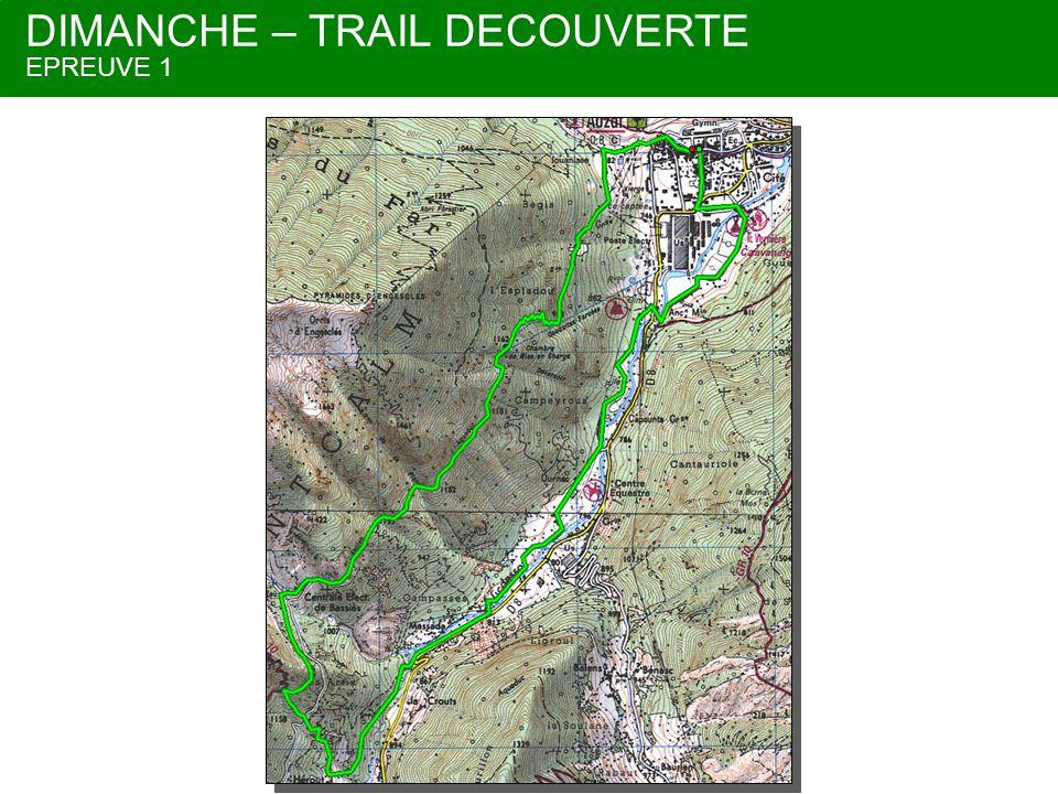 DIMANCHE – TRAIL DECOUVERTE EPREUVE 1