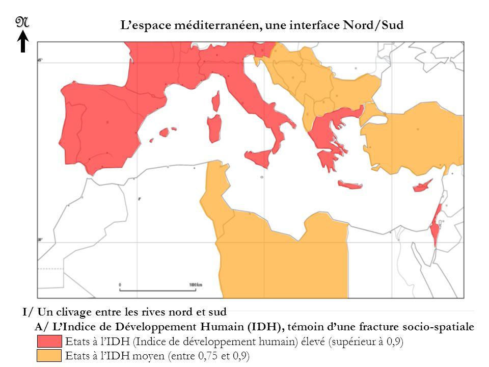 L'espace méditerranéen, une interface Nord/SudN I/ Un clivage entre les rives nord et sud A/ L'Indice de Développement Humain (IDH), témoin d'une fracture socio-spatiale Etats à l'IDH faible (en dessous de 0,75)