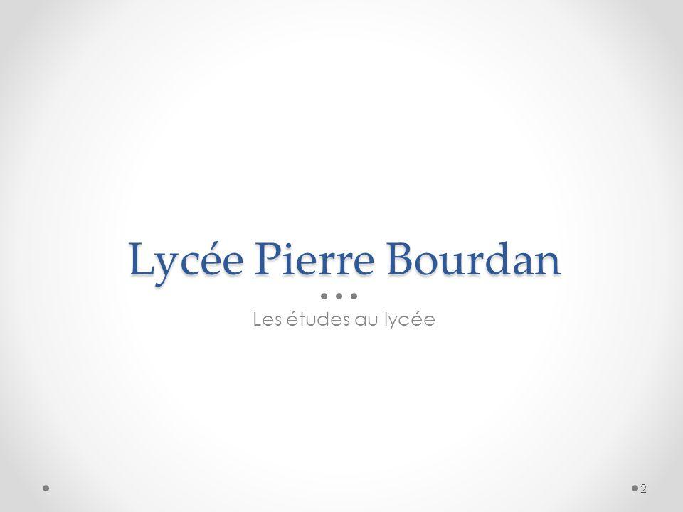 Lycée Pierre Bourdan Les études au lycée 2
