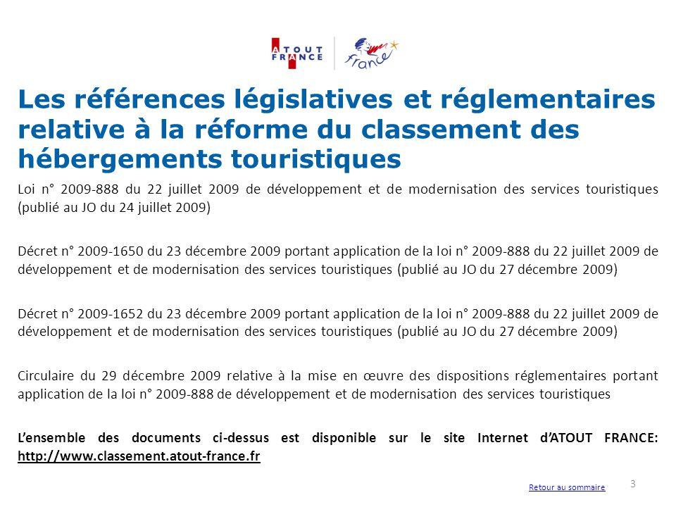 Loi n° 2009-888 du 22 juillet 2009 de développement et de modernisation des services touristiques (publié au JO du 24 juillet 2009) Décret n° 2009-165