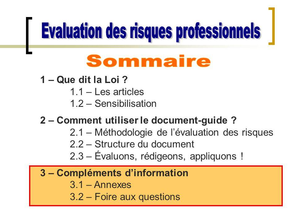 1 – Que dit la Loi ? 1.1 – Les articles 1.2 – Sensibilisation 2 – Comment utiliser le document-guide ? 2.1 – Méthodologie de l'évaluation des risques