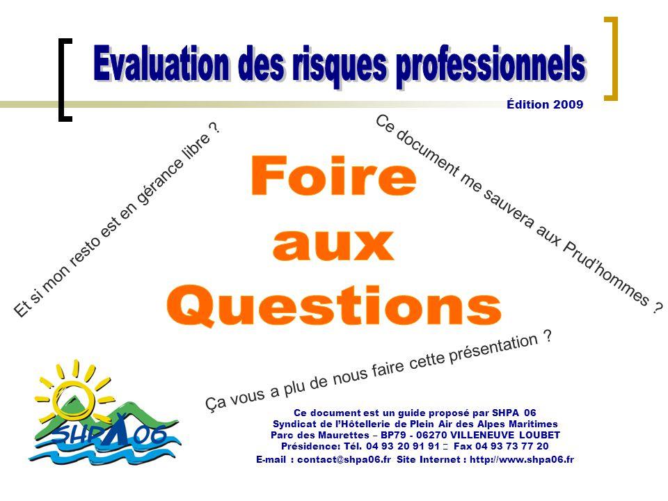 Ce document est un guide proposé par SHPA 06 Syndicat de l'Hôtellerie de Plein Air des Alpes Maritimes Parc des Maurettes – BP79 - 06270 VILLENEUVE LO