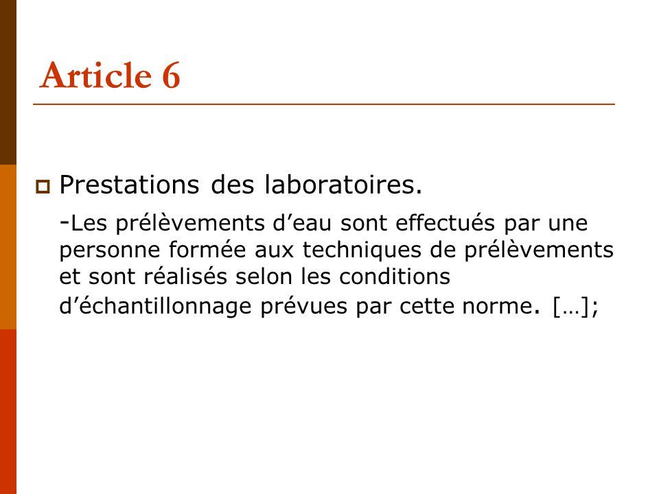 Article 6  Prestations des laboratoires.