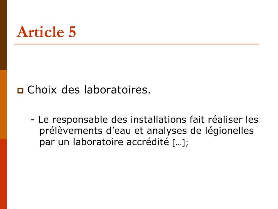 Article 5  Choix des laboratoires.