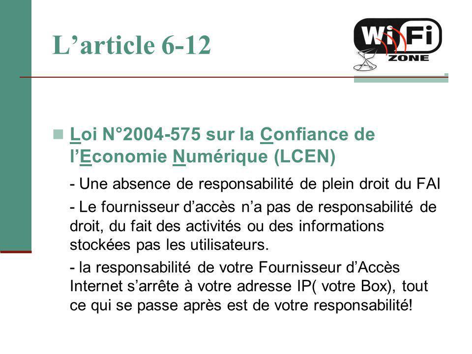 L'article 6-12 Loi N°2004-575 sur la Confiance de l'Economie Numérique (LCEN) - Une absence de responsabilité de plein droit du FAI - Le fournisseur d