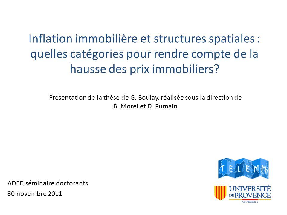 Inflation immobilière et structures spatiales : quelles catégories pour rendre compte de la hausse des prix immobiliers.
