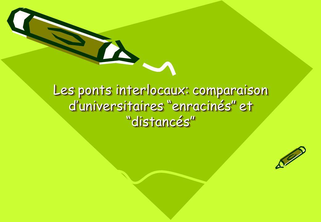 Les ponts interlocaux: comparaison d'universitaires enracinés et distancés