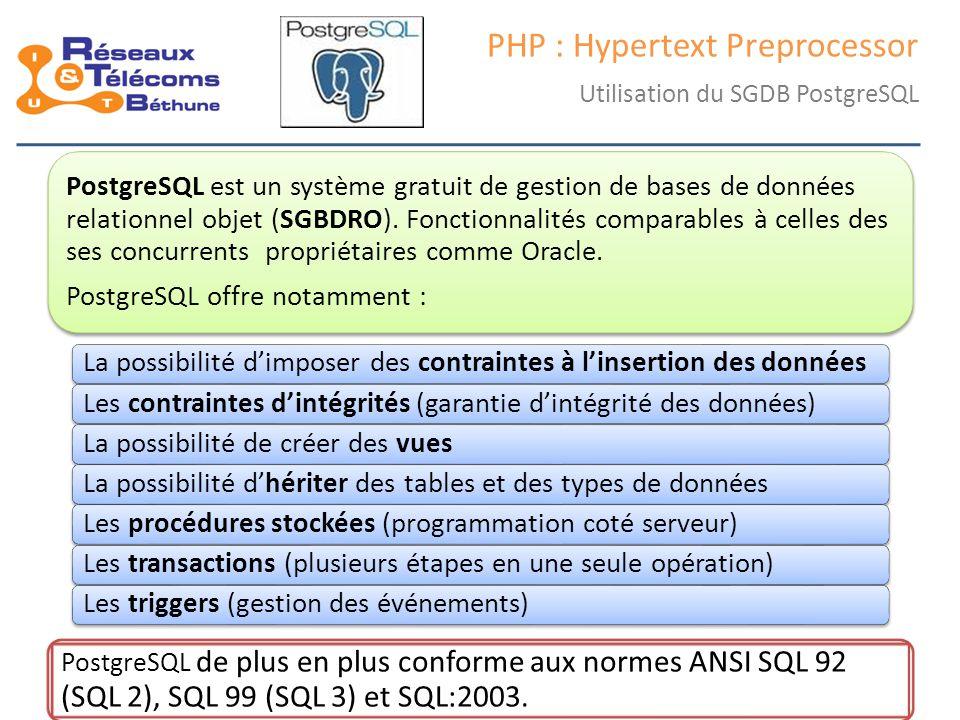 samedi 25 octobre 2014IC3 : cours 238 PHP : Hypertext Preprocessor Utilisation du SGDB PostgreSQL PostgreSQL est un système gratuit de gestion de bases de données relationnel objet (SGBDRO).