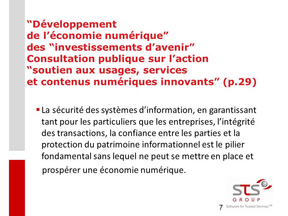 """7 """"Développement de l'économie numérique"""" des """"investissements d'avenir"""" Consultation publique sur l'action """"soutien aux usages, services et contenus"""