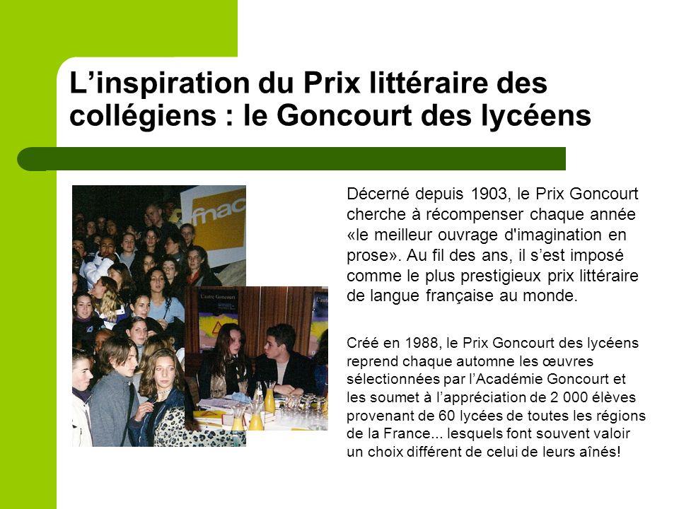 Le Prix littéraire des collégiens : la petite histoire d'une grande aventure  Librement inspiré du Prix Goncourt des lycéens, le Prix littéraire des collégiens s'est déployé dans le réseau collégial au début des années 2000.